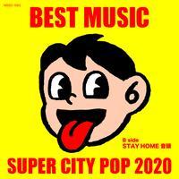 BEST MUSIC「SUPER CITY POP 2020」CD