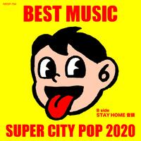 BEST MUSIC「SUPER CITY POP 2020」7inch