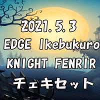 2021年5月3日(月祝)EDGE Ikebukuro KNIGHT FENRIRチェキ4枚セット