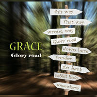 GRACE「Glory road」