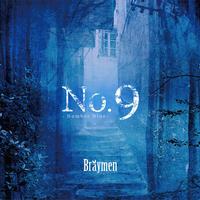 Bräymen「No.9」