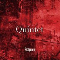 Bräymen「Quintet」