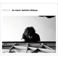 ATAK015 for maria Keiichiro Shibuya 【DSD Data】