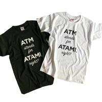 Tシャツ / ATM(ホワイト/ブラック)
