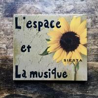 SIESTA 3rd CD 「L'espace et La musique」