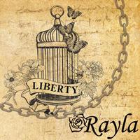 LIBERTY / Rayla
