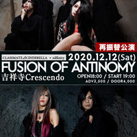 "2020.12.12 CLASSMATE⊿CINDERELLA & nilfinity TWOMANLIVE ""Fusion of antinomy"""