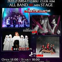 2021.2/20(Sat)  nilfinity x Kiss the Quartet presents Light in the darkness