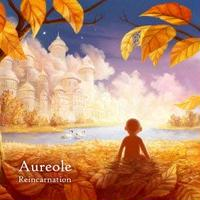 Aureole - Reincarnation ( 3rd Album )