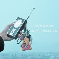 ラグチューシャック『ALONE / TOGETHER』