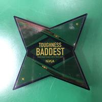 Ninja / Toughness Baddest