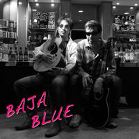 BAJA BLUE (CD) 8 songs