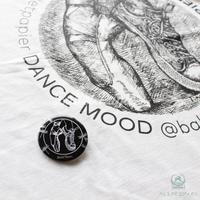 【再入荷】PIN BADGES 'DANCE MOOD'(本体価格:¥400)