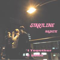 NASHITE【CD】STARTLINE