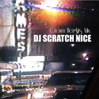 DJ SCRATCH NICE / Crown Heights  [MIX CDR]