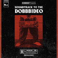 DOBB DEEP / SOUNDTRACK TO THE DOBB BIDEO [LP]