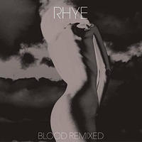 RHYE / BLOOD REMIXED [2LP]