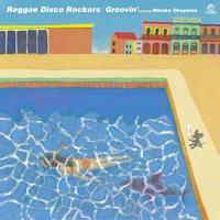 Reggae Disco Rockers feat. Minako Okuyama / Groovin' [7ich]