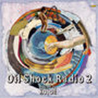 KOJOE / OIL SHOCK RADIO 2 [MIX CD]