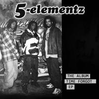 5ELA (5 ELEMENTZ) / THE ALBUM TIME FORGOT EP [CD]