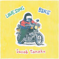 田中ヤコブ - LOVE SONG / BIKE [7inch]
