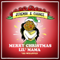 CHANCE THE RAPPER & JEREMIH / MERRY CHRISTMAS LIL' MAMA RE-WRAPPED [LP]