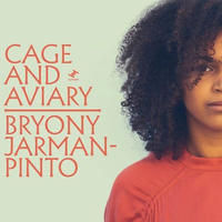 BRYONY JARMAN-PINTO / CAGE AND AVIARY [2LP]