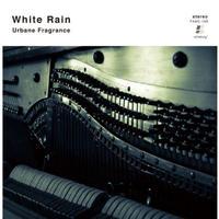 White Rain  / Urbane Fragrance [CD]
