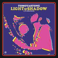 TOMOYASTONE / LIGHT & SHADOW-TORUS BLUES [7inch]