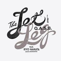 Q.A.S.B. / The jet leg Feat. RYO NAKATA(OSAKA MONOURAIL) [7inch]