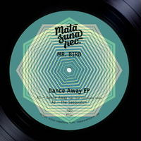 Mr.Bird / Dance Away EP [12inch]