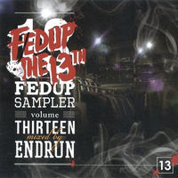 Fedup Sampler vol.13 / Mixed by ENDRUN [MIX CD]