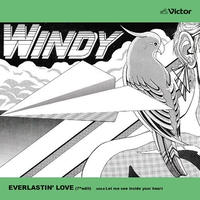RSD2020 - WINDY / Everlastin' Love / Let me see inside your heart [7inch]