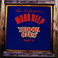 2月上旬入荷予定 - MOBB DEEP / SHOOK ONES, PART I & II [7inch]