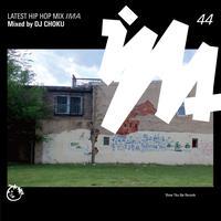 DJ CHOKU / IMA#44 [MIX CD]