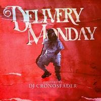 CRONOSFADER / Delivery Monday [MIX CD]