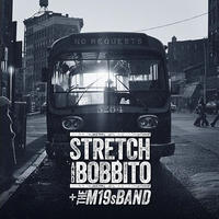 STRETCH AND BOBBITO + THE M19s BAND / NO REQUESTS [LP]