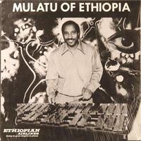 Mulatu Astatke / Mulatu Of Ethiopia [3LP+DL]