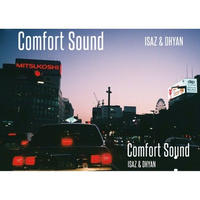 ISAZ&DHYAN / Comfort Sound [TAPE]