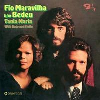 TANIA MARIA / FIO MARAVILHA - BEDEU [7inch]