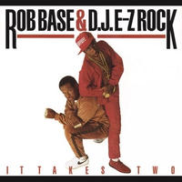ROB BASE & DJ E-Z ROCK IT TAKES TWO (30TH ANNIVERSARY) [LP]