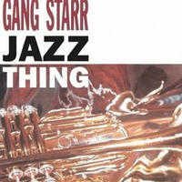 GANG  STARR / JAZZ THING (REISSUE) [7inch]