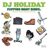 DJ HOLIDAY aka 今里 from STRUGGLE FOR PRIDE / FLIPPING MANY BIRDS [CD]