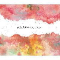 V.A / Melancholic Jazz [CD]