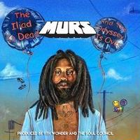 MURS & 9TH WONDER / HE ILIAD IS DEAD AND THE ODYSSEY IS OVER [CD]