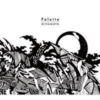 DJ HAMAYA / Palette [CD]