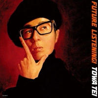 TOWA TEI / FUTURE LISTENING![2LP]
