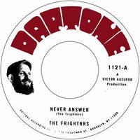 FRIGHTNRS / NEVER ANSWER [7inch]