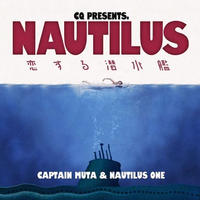 CQ / NAUTILUS ~恋する潜水艦~ [CD]