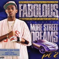FABOLOUS / More Street Dreams, Pt. 2: The Mixtape [2LP]